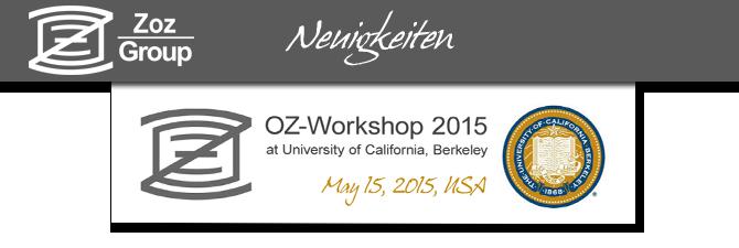 OZ-Workshop 2015 in Berkeley nächste Woche